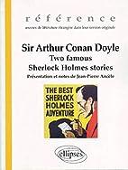 Sir Arthur Conan Doyle : Two famous Sherlock…