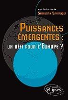 Puissances Emergentes un Defi pour l'Europe…