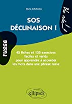 Russe SOS Déclinaison ! by Maria…