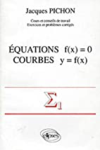 Équations f(x) = 0. Courbes y = f(x) by…