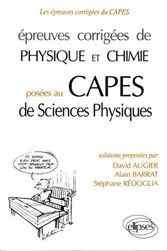 epreuves-corrigees-de-physique-et-chimie-posees-au-capes-de-sciences-physiques