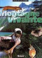 Montagne vivante by Collectif