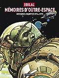 Enki Bilal: Memoires outre espac74-77 (French Edition)