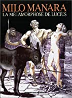 The Golden Ass, or, Lucius' Metamorphosis by…