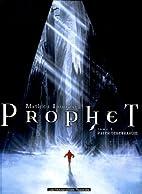 Prophet, Tome 3 : Pater Tenebrarum by…