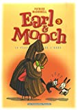 Patrick McDonnell: Earl & Mooch, Tome 3 (French Edition)