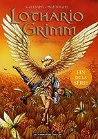 Lothario Grimm, Tome 4 : La Citadelle de…