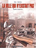 Christin, Pierre: La ville qui n'existait pas (French Edition)