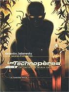 Les Technopères, Tome 6 : Les secrets du…