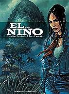 El Niño, Intégrale : by Philippe Peter