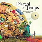 Dis-moi le temps by Bartolomeu Campos…