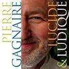 Pierre Gagnaire : Lucide et ludique by…