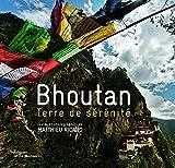 Matthieu Ricard: Bhoutan, terre de sérénité (French Edition)
