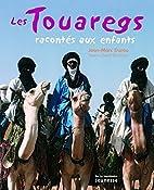 Les Touaregs racontés aux enfants by…