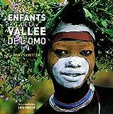 Martine Laffon: Les enfants de la vallée de l'Omo