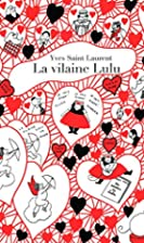 La Vilaine Lulu by Yves Saint Laurent