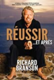 Branson, Richard: Réussir. Et après