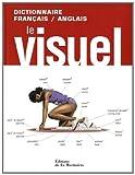 Serge D'Amico: Le visuel: Dictionnaire francais-anglais (French Edition)
