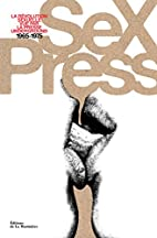 Sex Press : La révolution sexuelle vue par…