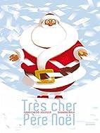 Très cher père Noël by Emma…