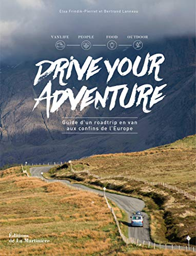 drive-your-adventure-guide-dun-roadtrip-en-van-aux-confins-de-leurope