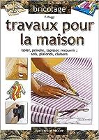 Travaux pour la maison by F Poggi