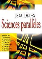 Le guide des sciences parallèles by Gilbert…