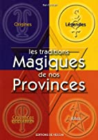Les traditions magiques de nos provinces by…
