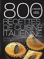 800 recettes de cuisine italienne by Anna…