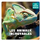 ANIMAUX INCROYABLES (LES) by Patrick David