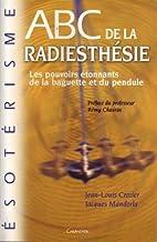 ABC de la radiesthésie by Jacques Mandorla