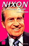 Durandin, Catherine: Nixon: Le president maudit (Enigmes & polemiques) (French Edition)