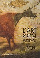 L'art pariétal paléolithique: Techniques…