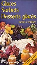 Glaces, sorbets, desserts glacés…