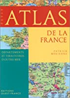 Petit atlas de la France by Patrick Merienne