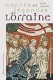 Lazzarini, Nicole: Contes et légendes de Lorraine (French Edition)