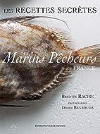Les Recettes secrètes des marins pêcheurs…
