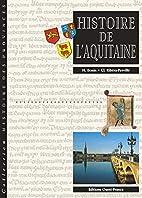 Histoire de l'Aquitaine by Hubert Bonin
