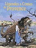 Nicole Lazzarini: Légendes & Contes de Provence (French Edition)