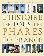 L'histoire de tous les phares de France…