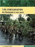 Les mercenaires : De l'Antiquité…