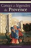 Lazzarini, Nicole: Contes et légendes de Provence