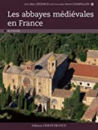 Les abbayes medievales en France (French…