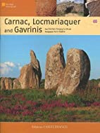 Carnac, Locmariaquer and Gavrinis by…