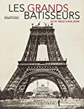 Kenneth Powell: Les Grands bâtisseurs (French Edition)