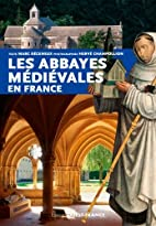 Abbayes Medievales en France by…
