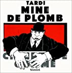 Mine de plomb by Jacques Tardi