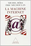 Mechoulan, Eric: La Machine Internet