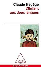 L'enfant aux deux langues by Claude…