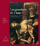 Jean-Pierre Changeux: Les passions de l'âme (French Edition)